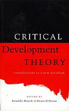 Critical development theory : contributions to a new paradigm