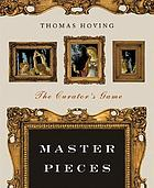 Master pieces : the curator's game