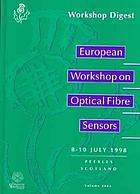European Workshop on Optical Fibre Sensors,  8-10 July 1998, Peebles, Scotland