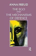 The ego and the mechanisms of defense