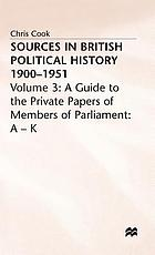 Sources in British political history, 1900-1951