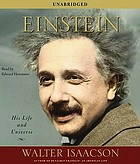 Einstein : his life and universe