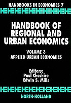 Handbook of regional and urban economicsApplied urban economicsHandbook of regional and urban economics