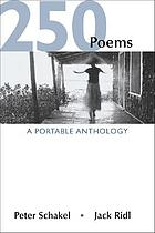 250 poems : a portable anthology