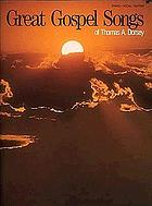 Great gospel songs of Thomas A. Dorsey : piano, vocal, guitar