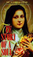 Story of a soul : the autobiography of Saint Thérèse of Lisieux