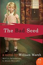 The bad seed : a novel