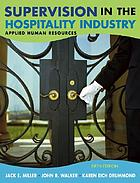 Supervision in the hospitality industry : applied human resources