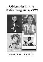 Obituaries in the performing arts, 1998 : film, television, radio, theatre, dance, music, cartoons and pop culture