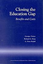 Closing the education gap benefits and costs