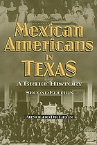 Mexican Americans in Texas : a brief history