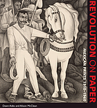 Revolution on paper : Mexican prints 1910-1960