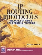 IP routing protocols : RIP, OSPF, BGP, PNNI, and Cisco routing protocols