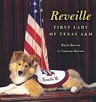 Reveille : First Lady of Texas A & M