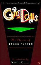Guys and dolls : the stories of Damon Runyon