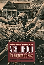 A childhood, the biography of a place