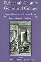 Eighteenth-century genre and culture : serious reflections on occasional forms : essays in honor of J. Paul Hunter