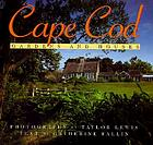 Cape Cod : gardens and houses