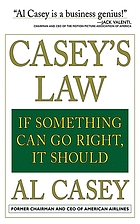 Casey's law : if something can go right, it should