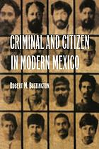 Criminal and citizen in modern Mexico