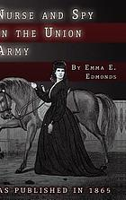 Nurse, and spy in the Union Army