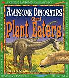 Giant plant eaters