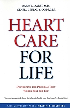 Heart care for life : developing the program that works best for you