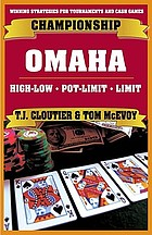Championship Omaha : high-low, pot-limit, and limit