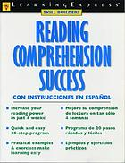 Reading comprehension success : con instrucciones en español