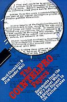 The COINTELPRO papers : documents from the FBI's secret wars against domestic dissent