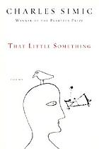 That little something : poems
