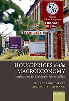 House prices and the macroeconomy : implications for banking and price stability