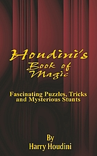 Book of magic : fascinating puzzles, tricks and mysterious stunts