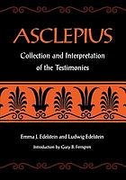 Asclepius : collection and interpretation of the testimonies