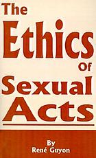 The ethics of sexual acts