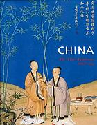 China : the three emperors, 1662-1795