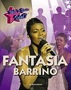 Who's your idol? : Fantasia Barrino
