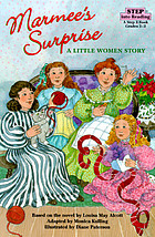 Marmee's surprise : a Little women story