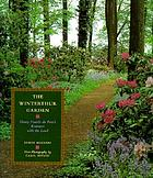 The Winterthur garden : Henry Francis du Pont's romance with the land