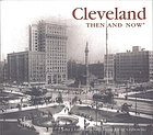 Cleveland then & now