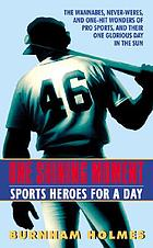 One shining moment : sports heroes for a day