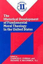 The historical development of fundamental moral theology in the United States