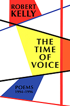 The time of voice : poems, 1994-1996