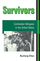 Survivors : Cambodian refugees in the United States