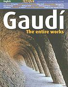 Gaudí : the entire works