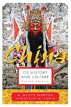 China, its history and culture