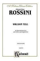 William Tell : an opera in four acts : with French and English text
