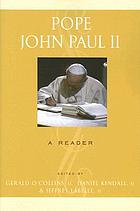 Pope John Paul II : a reader