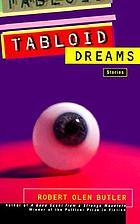 Tabloid dreams : stories