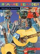 Romare Bearden : collage of memories